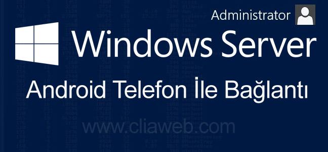 android-uzerinden-windows-server-uzak-masaustu-baglanti