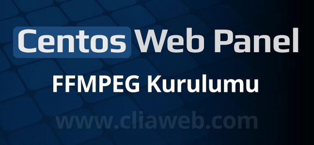 centos-web-panel-ffmpeg-kurulumu