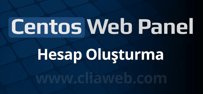 centos-web-panel-hesap-olusturma