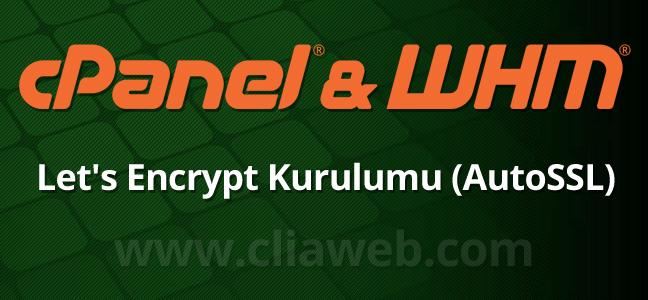 cpanel-whm-autossl-lets-encrypt-kurulumu