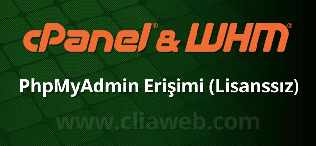 cpanel-whm-lisans-olmadan-phpmyadmin-girme