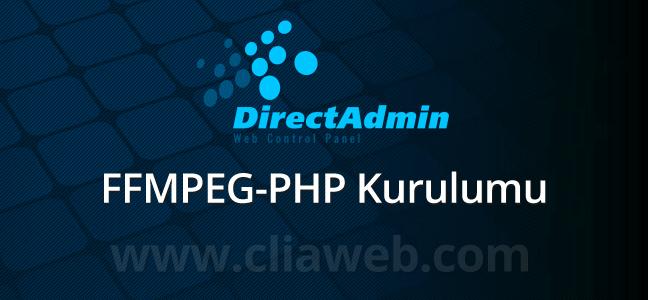 directadmin-ffmpeg-php-kurulumu