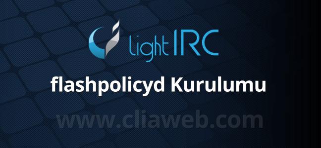 lightirc-flashpolicyd-kurulumu