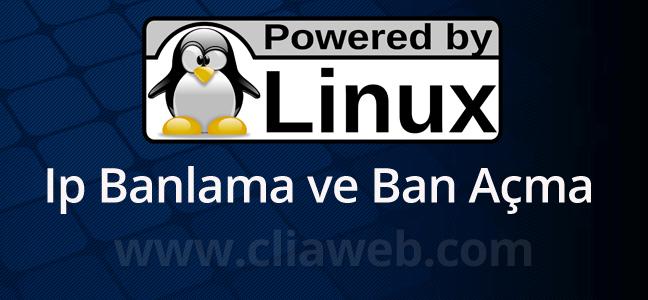 linux-iptables-ip-banlama-ban-acma