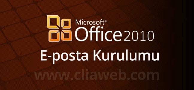 office-2010-e-posta-kurulumu