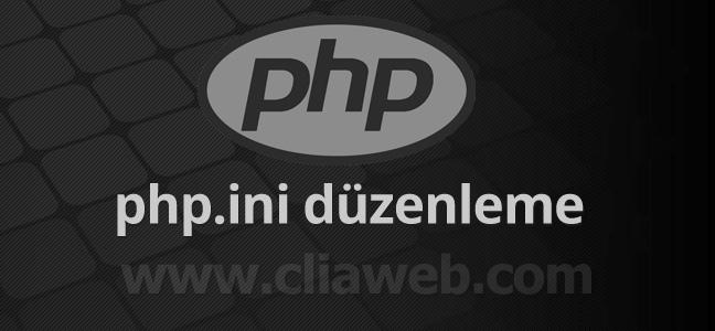 php-ini-duzenleme-yapilandirma