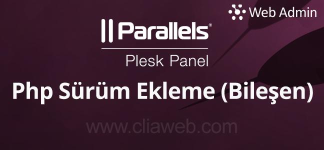 plesk-php-bilesen-ekleme