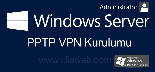 windows-server-2008-vpn-kurulumu